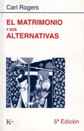 EL MATRIMONIO Y SUS ALTERNATIVAS