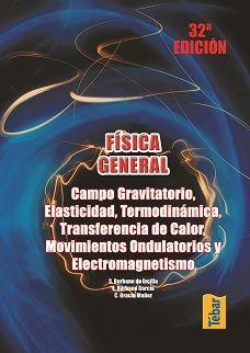 FÍSICA GENERAL. CAMPO GRAVITATORIO, ELASTICIDAD, TERMODINÁMICA, TRANSFERENCIA DE