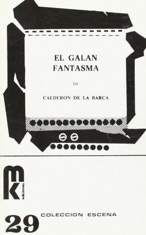 GALAN FANTASMA, EL