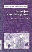 LAS MUJERES Y LOS NIÑOS PRIMERO. DISCURSOS DE LA MATERNIDAD