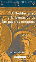 MEDITERRANEO Y LA FORMACION PUEBLOS EUROPEOS