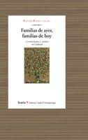 FAMILIAS DE AYER, FAMILIAS DE HOY