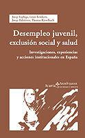 DESEMPLEO JUVENIL, EXCLUSIÓN SOCIAL Y SALUD