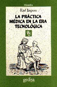LA PRÁCTICA MÉDICA EN LA ERA TECNOLÓGICA
