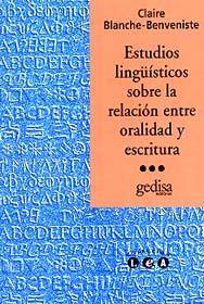 ESTUDIOS LINGÜÍSTICOS SOBRE LA RELACIÓN ENTRE ORALIDAD Y ESCRITURA