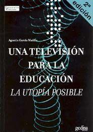 UNA TELEVISIÓN PARA LA EDUCACIÓN