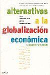 ALTERNATIVAS A LA GLOBALIZACIÓN ECONÓMICA
