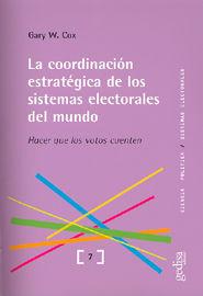 LA COORDINACIÓN ESTRATÉGICA DE LOS SISTEMAS ELECTORALES DEL MUNDO
