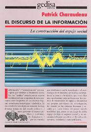 EL DISCURSO DE LA INFORMACIÓN MEDIÁTICA