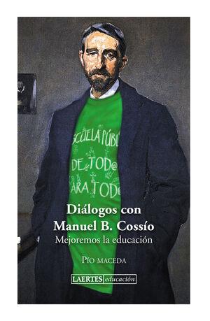 DIÁLOGOS CON MANUEL B. COSSÍO
