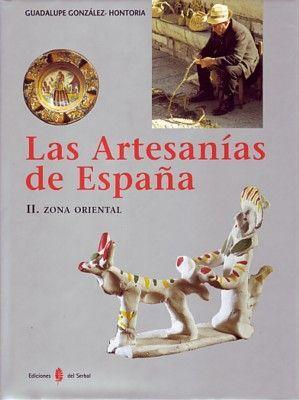 LAS ARTESANÍAS DE ESPAÑA. TOMO II