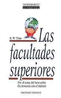 LAS FACULTADES SUPERIORES