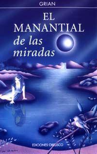 EL MANANTIAL DE LAS MIRADAS