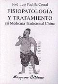 FISIOLOGÍA Y TRATAMIENTO EN MEDICINA TRADICIONAL CHINA
