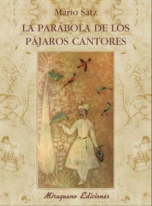 LA PARÁBOLA DE LOS PÁJAROS CANTORES