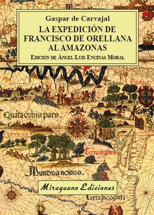LA EXPEDICIÓN DE FRANCISCO DE ORELLANA AL AMAZONAS