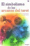 LOS SIMBOLOS ARCANOS DEL TAROT