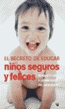 EL SECRETO DE EDUCAR NIÑOS SEGUROS
