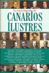 LA ENCICLOPEDIA DE CANARIOS ILUSTRES