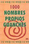 1000 NOMBRES PROPIOS GUANCHES