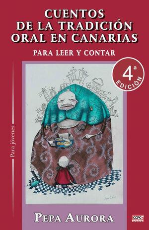CUENTOS DE LA TRADICION ORAL PARA LEER Y CONTAR