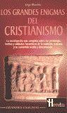 GRANDES ENIGMAS DEL CRISTIANISMO, LOS