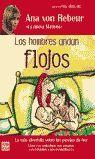 LOS HOMBRES ANDAN FLOJOS