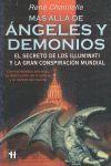 MÁS ALLÁ DE ÁNGELES Y DEMONIOS