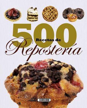 500 RECETAS DE REPOSTERÍA