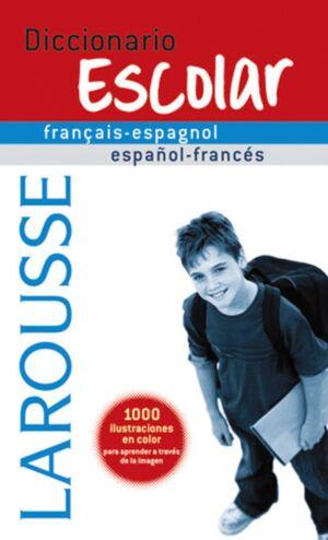 DICCIONARIO ESCOLAR FRANÇAIS-ESPAGNOL / ESPAÑOL-FRANCÉS