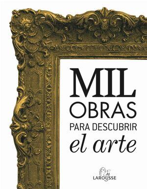 MIL OBRAS PARA DESCUBRIR EL ARTE