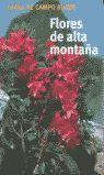 GUÍA CAMPO FLORES ALTA MONTAÑA