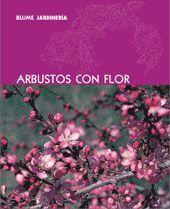 BLUME JARDINERÍA. ARBUSTOS CON FLOR