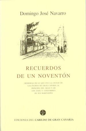 RECUERDOS DE UN NOVENTÓN