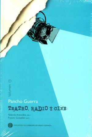 PANCHO GUERRA. TEATRO, RADIO Y CINE