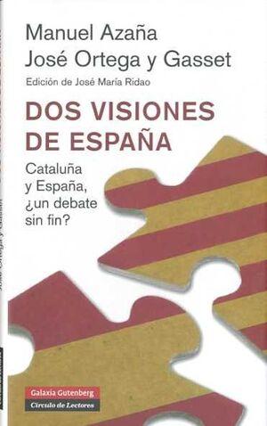 DOS VISIONES DE ESPAÑA (NUEVA EDICIÓN)