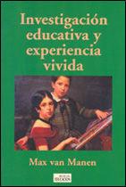 INVESTIGACIÓN EDUCATIVA Y EXPERIENCIA VIVIDA