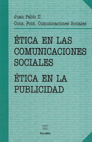 ÉTICA EN LAS COMUNICACIONES SOCIALES
