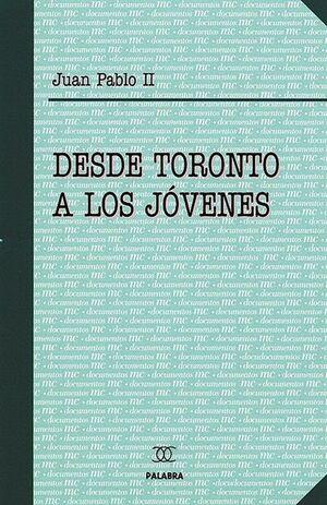 DESDE TORONTO A LOS JÓVENES