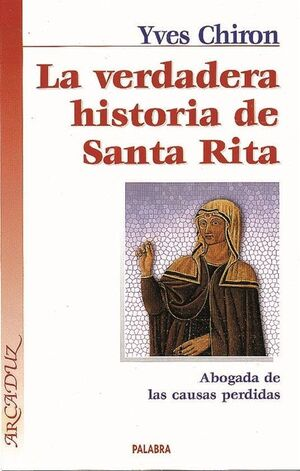 LA VERDADERA HISTORIA DE SANTA RITA