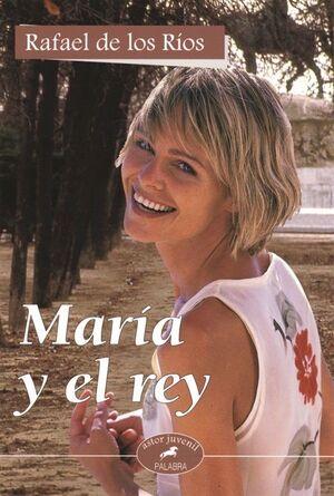 MARÍA Y EL REY