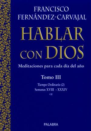 HABLAR CON DIOS. TOMO III