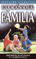 EDUCACIÓN SEXUAL PARA LA FAMILIA: LIBERTÁNDONOS DE LOS TRAUMAS Y LA IGNORANCIA S