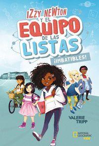 IZZY NEWTON Y EL EQUIPO DE LAS LISTAS #1 IMBATIBLES!