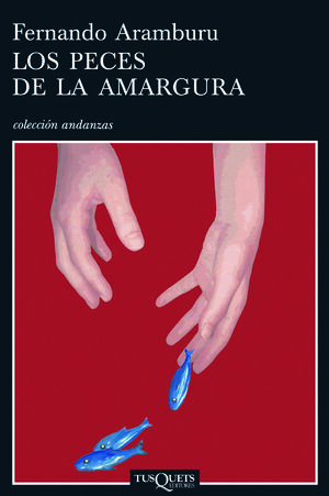 LOS PECES DE LA AMARGURA