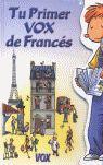 TU PRIMER VOX DE FRANCES
