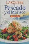 LAROUSSE DEL PESCADO Y EL MARISCO