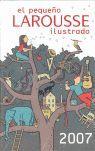 EL PEQUEÑO LAROUSSE ILUSTRADO, 2007