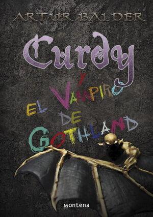CURDY Y EL VAMPIRO DE GOTHLAND (CURDY 2)