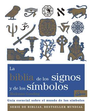 LA BIBLIA DE LOS SIGNOS Y DE LOS SÍMBOLOS